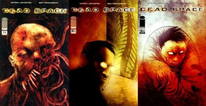 Covers to Dead Space - the comic, issues 1 to 3 by Antony Johnston and Ben Templesmith