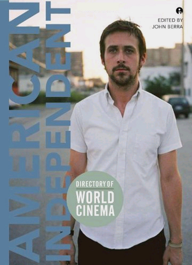 Cover of Directory of World Cinema: American Independent volume 1