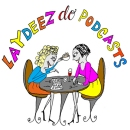 Laydeez do podcasts logo