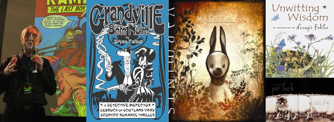 Bryan Talbot talks about Kamandi (photo by Matthew Rees) / cover of Grandville vol. 3 / covers of Varmints by Helen Ward + Marc Craste / Cover and interior spread from Aesops Fables adapted by Ward
