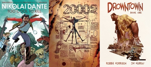 Covers of comics written by Robbie Morrison - Nikolai Dante, 2000AD featuring Shakara, DrownTown