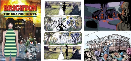 Brighton - the graphic novel, cover by Bryan Talbot, interior art by Ottilie Hainsworth, Nye Wright and Jaime Huxtable