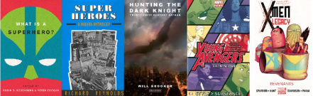 Covers of What is a Superhero? by OUP / books by Will Brooker, Richard Reynolds, Kieron Gillen and Si Spurrier