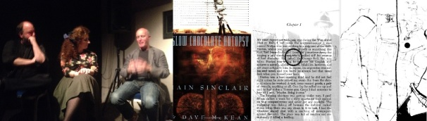 Dave McKean, Chiara Ambrosio and Iain Sinclair at the Horse Hospital / cover and interior art from Slow Chocolate Autopsy