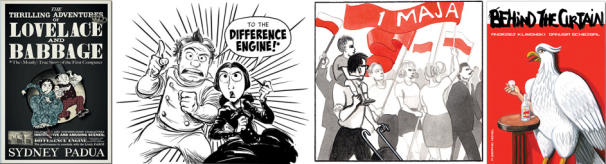 Excerpts from Lovelace and Babbage by Sydney Padua, Behind the Curtain by Klimowski and Schejbal