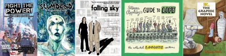 Covers of Fight the Power and Slumdroid #2 by Ben Dickson / promotional poster for Falling Sky / Covers of Guide to Life by Steven Appleby and If... The Graphic Novel by Steve Bell