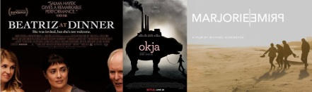 Posters for Beatriz at Dinner / Okja / Marjorie Prime