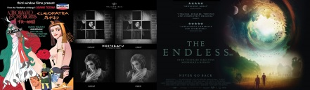 Advert for Third Window Films Animerama Blu-Rays / Comparison of stills from restored Nosferatu / Poster for The Endless